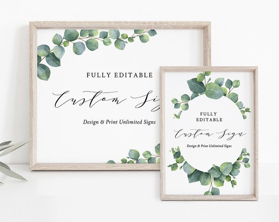 Custom Wedding Sign Template, INSTANT DOWNLOAD, 100% Editable Text, Create Unlimited Signs, DIY Printable Eucalyptus, 5x7, 8x10 #036-119CS