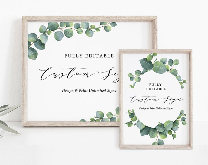 Custom Wedding Sign Template, INSTANT DOWNLOAD, 100% Editable Text, Create Unlimited Signs, DIY Printable Eucalyptus, 5x7, 8x10 #036-119CS