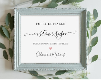 Custom Wedding Sign Template, Printable, 100% Editable, Create Unlimited Signs, Modern Calligraphy, Instant Download 5x7 & 8x10 #030-105CS