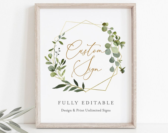 Self-Editing Wedding Sign Template, Design & Create Any Sign Unlimited Times, INSTANT DOWNLOAD, Printable Greenery Custom Signs #056-117CS
