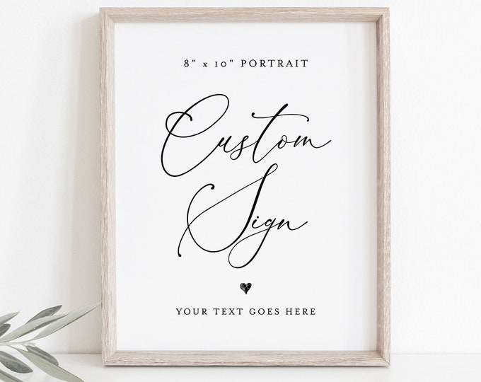 Custom Wedding Sign Template, Create Any Sign, INSTANT DOWNLOAD, 100% Editable, Printable Sign, Bridal Shower Sign, 8x10 Portrait  #CHM-05
