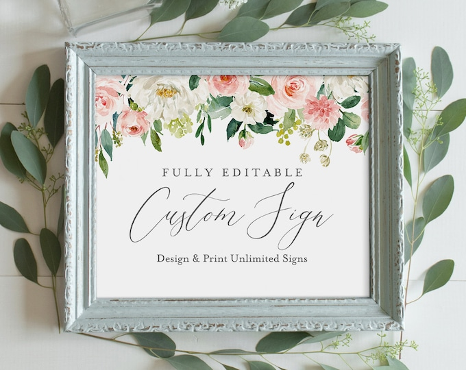 Wedding Sign Template, INSTANT DOWNLOAD, Self-Editing Template, Create Unlimited Signs, Printable, Blush Florals, Boho, Greenery #043-112CS