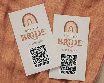 Buy the Bride a Drink, Bachelorette Venmo Card, Paypal, QR Code, Cash App Sticker / Ticket, Editable, Instant Download, Templett #025-102DC
