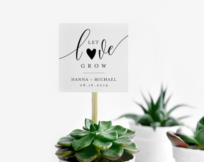 Let Love Grow Tag Template, Wedding Favor Tag, Bridal Shower Favor Tag, Baby Shower Tag, 100% Editable, Succulent Plant Favor #008-128SF