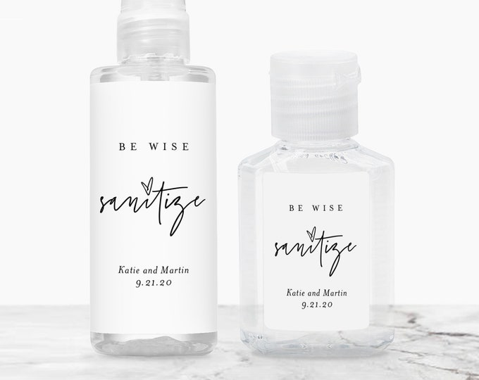 Printable Hand Sanitizer Label, Be Wise Sanitize, Covid Wedding Favor, Editable Template, Instant Download, Templett #0009-102HS