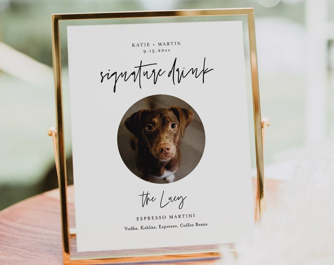 Signature Drink Sign, Pet Signature Cocktail, Dog, Minimalist Wedding Drink Sign, Editable Template, Instant Download, Templett #0009-65S
