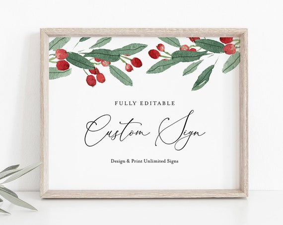 Custom Wedding Sign Template, Bridal Shower Sign, Winter Holly, Create Unlimited Signs, INSTANT DOWNLOAD, Printable, 5x7, 8x10 #071-144CS