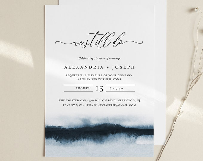 Watercolor Vow Renewal Invitation Template, INSTANT DOWNLOAD, Printable Wedding Anniversary Invite, We Still Do, Editable Text #093A-122VR