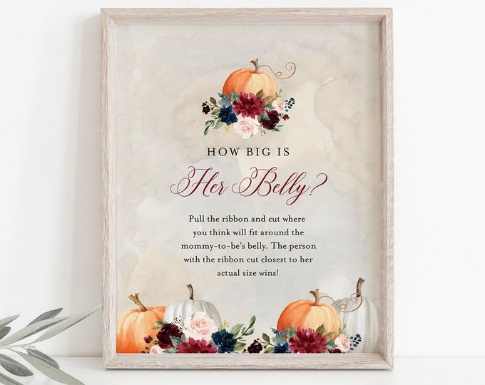 How Big Is Her Belly Game, Fall Pumpkin Baby Shower Game, How Big Is Mommy's Belly Sign, Editable Template, 5x7, 8x10 #072A-210BASG