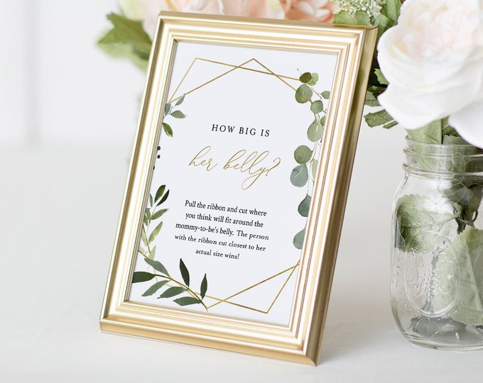 How Big Is Her Belly Game, Greenery Baby Shower Game, How Big Is Mommy's Belly Sign, Editable Template, 2 Sizes - 5x7 and 8x10 #056-121BASG