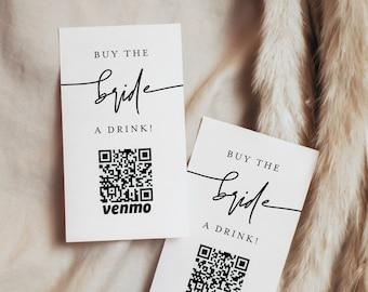 Buy the Bride a Drink, Bachelorette Venmo Card, Paypal, QR Code, Cash App Sticker / Ticket, Editable, Instant Download, Templett #0009-101DC