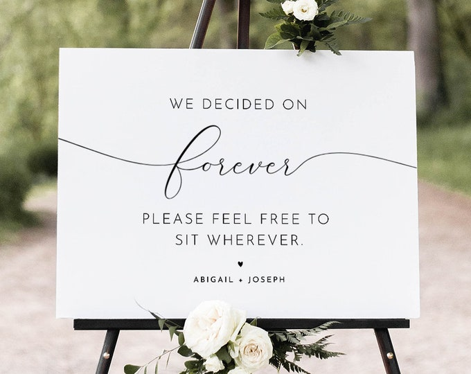 Minimalist Wedding Welcome Sign, Choose a Seat Not a Side, We Decided on Forever Sit Wherever, Editable Template, Templett, DIY #024-250LS