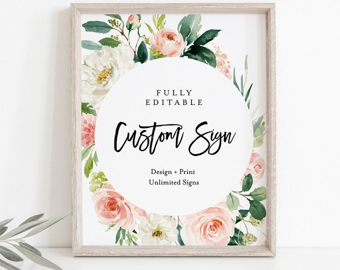 Unlimited Wedding Signs, Custom Sign Template, Boho Blush Florals, INSTANT DOWNLOAD, 100% Editable Text, Printable, 5x7, 8x10 #043-125CS