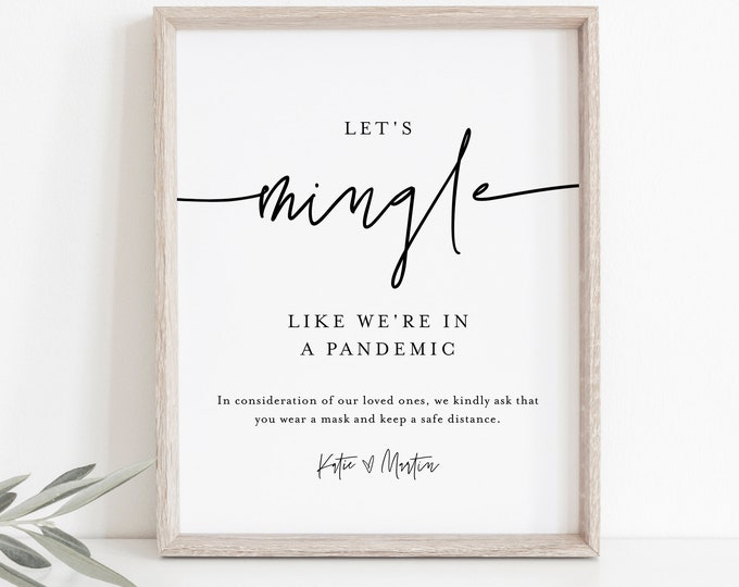 Social Distance Sign, Let's Mingle Like We're In a Pandemic, Minimalist Covid Wedding Editable Template, Instant Download Templett  0009-46S