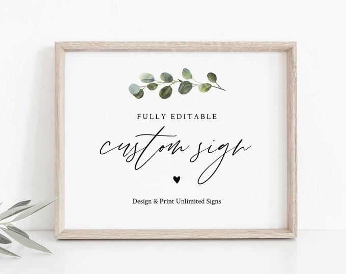 Custom Wedding Sign Template, Greenery, Design & Create Any Sign, Printable, 100% Editable Text, Templett, 5x7 and 8x10 #082-163CS