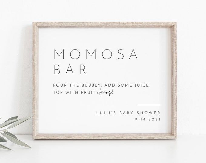 Momosa Bar Sign, Minimalist Baby Shower Mimosa Sign, Bubbly Bar, 100% Editable Template, Printable, Instant Download, Templett  #094-17S