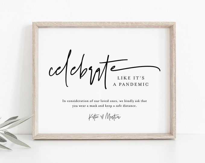 Celebrate Like We're In a Pandemic, Social Distance Sign, Minimalist Covid Wedding, Editable Template, Instant Download, Templett #0009-47S
