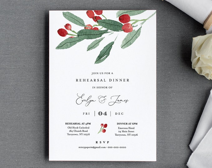 Winter Rehearsal Dinner Invitation, Self-Editing Template, Printable Holly Greenery Wedding Rehearsal Invite, INSTANT DOWNLOAD #071-139RD