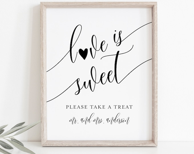 Love Is Sweet Sign, Minimalist Wedding Favors Sign Template, Take A Treat, Printable Favors Card, Instant Download, Templett, 8x10 #008-15S