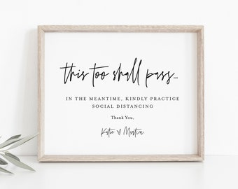 Social Distance Wedding Sign, This Too Shall Pass, Printable Covid Wedding Sign, Editable Text, Instant Download, Templett, 8x10 #0009-42S