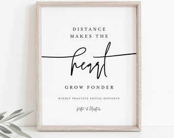 Social Distance Wedding Sign, Distance Makes the Heart Grow Fonder, Printable Covid Sign, Editable, Instant Download, Templett #0009-07S