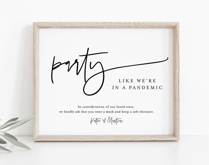 Social Distance Sign, Party Like We're In a Pandemic, Minimalist Covid Wedding, Editable Template, Instant Download, Templett  #0009-35S