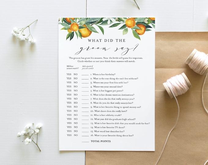 What Did the Groom Say, Bridal Shower Game, Printable Summer Citrus Orange Bridal Game, Editable, Instant Download, Templett #084-226BG