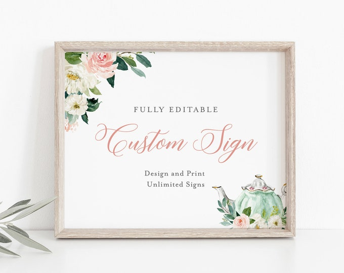 Tea Party Custom Wedding Sign Template, INSTANT DOWNLOAD, 100% Editable Text, Create Unlimited Signs, Printable, DIY, 5x7, 8x10 #085-149CS