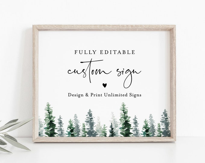 Pine Tree Custom Sign Template, Wedding or Bridal Shower Table Sign, Rustic Woodland, Create Any Sign, INSTANT DOWNLOAD, Templett #073-132CS