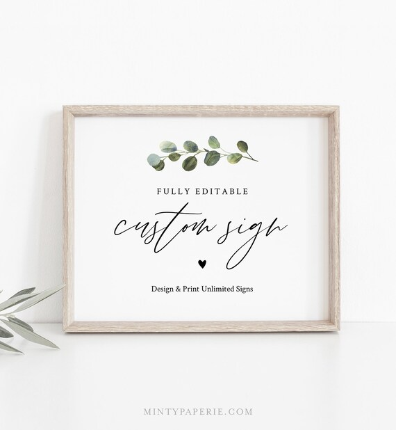 Custom Wedding Sign Template, Greenery, Design & Create Any Sign, Printable, 100% Editable Text, Templett, 5x7 and 8x10 #082-163CS