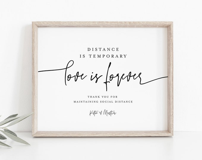 Social Distance Wedding Sign, Distance is Temporary Love is Forever, Printable Covid Sign, Editable, Instant Download, Templett #0009-09S