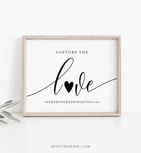 Wedding Hashtag Sign, Social Media Sign, Capture the Love, Editable Template, Instagram Sign, Instant Download, Templett, 8x10 #008-18S
