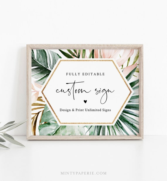 Tropical Custom Sign Template, Wedding or Bridal Shower Table Top Sign, Create Any Sign, INSTANT DOWNLOAD, Templett, 5x7, 8x10 #087-140CS