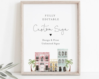 Charleston Wedding Sign Template, Customize and Create Unlimited Various Designs, Instant Download, Templett 5x7, 8x10 #017B-158CS