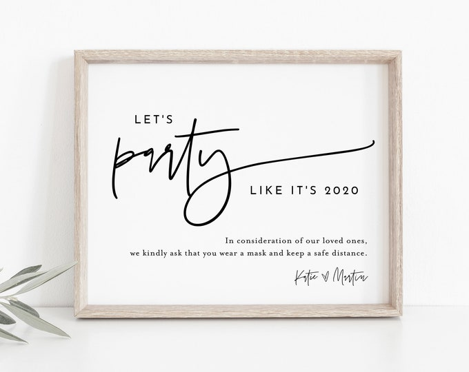 Social Distance Sign, Let's Party Like It's 2020, Mask, Minimalist Covid Wedding, Editable Template, Instant Download, Templett #0009-35S