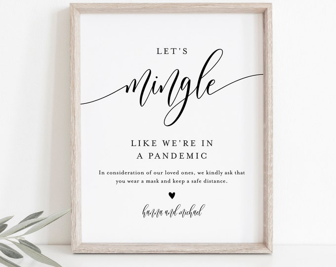 Social Distance Sign, Let's Mingle Like We're In a Pandemic, Minimalist Covid Wedding Editable Template, Instant Download Templett  #008-27S