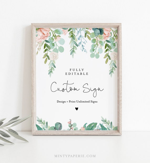 Custom Wedding Sign Template, INSTANT DOWNLOAD, 100% Editable Text, Create Unlimited Signs, Printable, Lush Garden, 5x7, 8x10 #068A-136CS