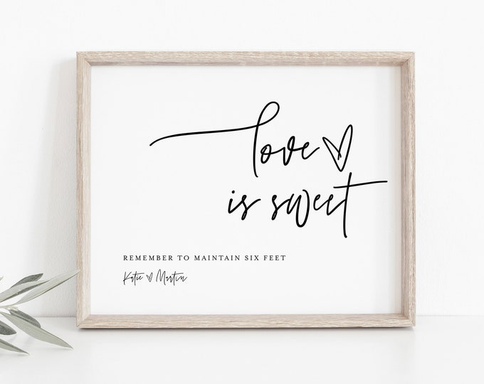 Social Distance Wedding Sign, Love is Sweet, Printable Covid Wedding Sign, Editable Text, Instant Download, Templett, 8x10 #0009-05S