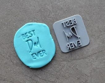 Best Dad Ever V2 Imprint Cookie/Fondant/Soap/Embosser Stamp
