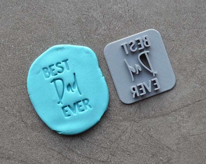 Best Dad Ever V2 Imprint Cookie/Fondant/Soap/Embosser Stamp