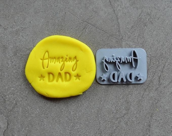 Amazing Dad V2 Imprint Cookie/Fondant/Soap/Embosser Stamp
