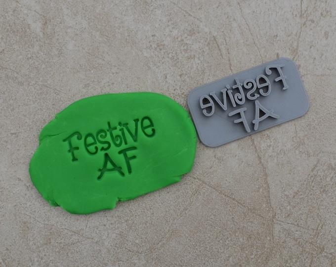 Festive AF Imprint Cookie/Fondant/Soap/Embosser Stamp