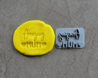 Amazing Mum Imprint Cookie/Fondant/Soap/Embosser Stamp