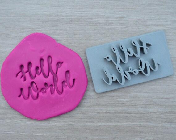Hello World Imprint Cookie/Fondant/Soap/Embosser Stamp