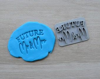 Future Mr & Mrs Imprint Cookie/Fondant/Soap/Embosser Stamp