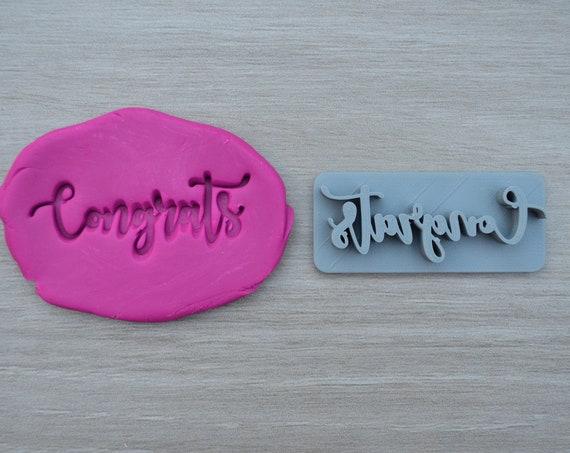 Congrats Font 1 Imprint Cookie/Fondant/Soap/Embosser Stamp