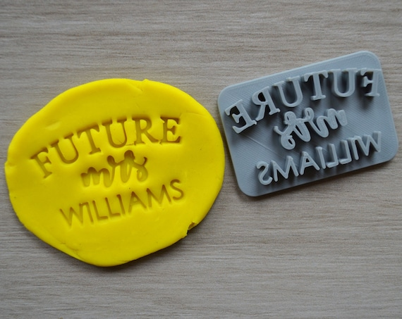 Future Mrs Custom Name Imprint Cookie/Fondant/Soap/Embosser Stamp