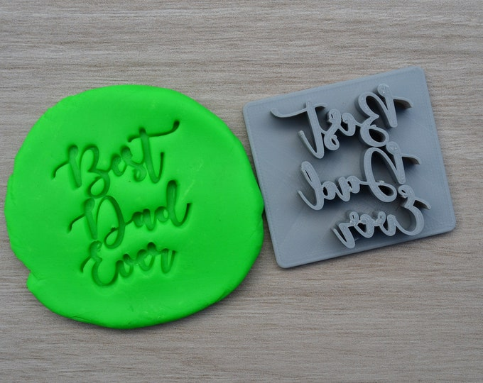 Best Dad Ever Imprint Cookie/Fondant/Soap/Embosser Stamp