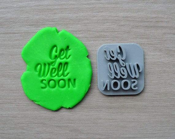 Get Well Soon Imprint Cookie/Fondant/Soap/Embosser Stamp