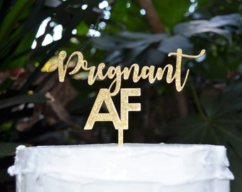 Pregnant AF Birthday Cake Topper - Assorted Colours